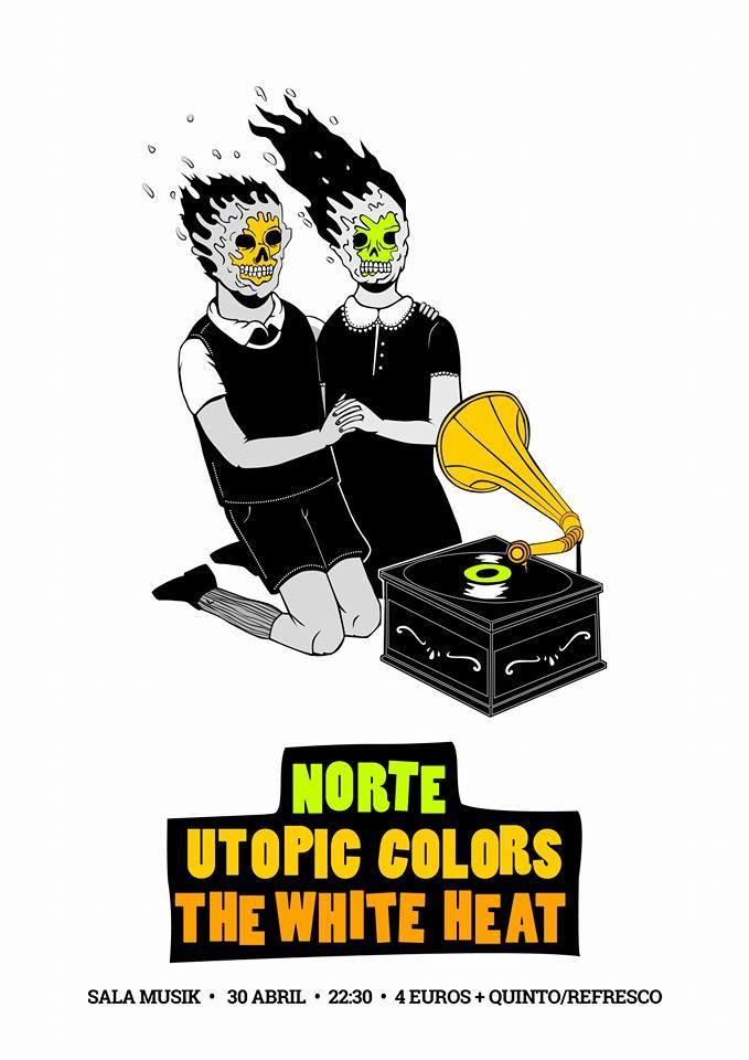 Norte, Utopic Colors y The White en Sala Musik 30/04